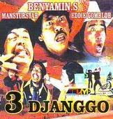 3 Djanggo [Benyamin S] | Indonesian Movie