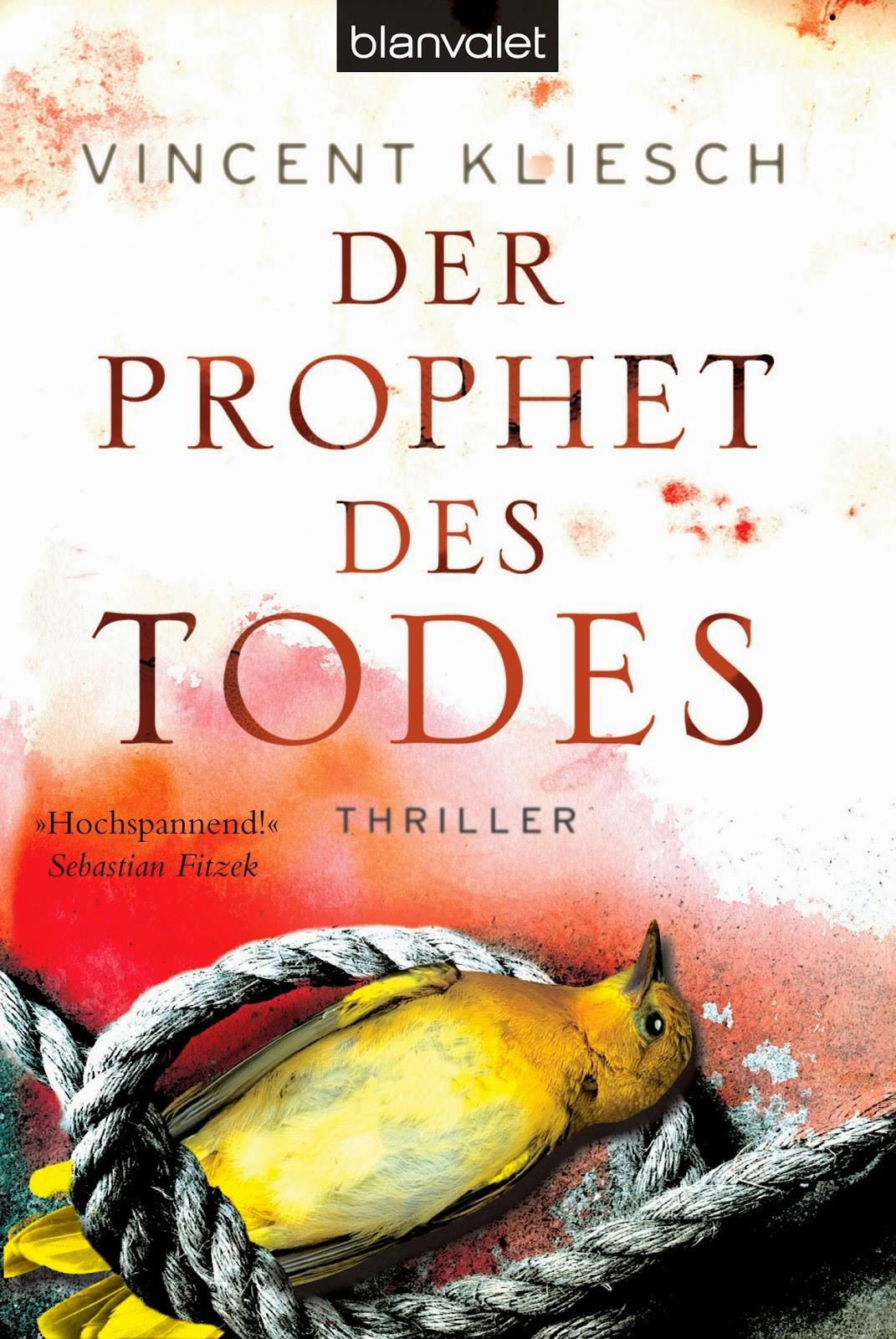 http://www.randomhouse.de/Taschenbuch/Der-Prophet-des-Todes-Thriller/Vincent-Kliesch/e372924.rhd