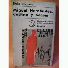 Miguel Hernández, destino y poesía
