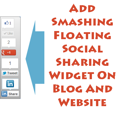 Add Smashing Floating Social Sharing Widget For Blog And Website