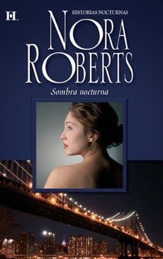 nora roberts, sombra nocturna, reseña