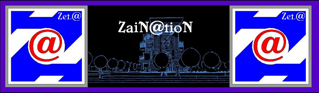 ZaiN@tioN