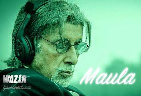 Maula mere Maula - Wazir (2016)