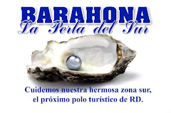 "Barahona, ""La Perla del Sur"""