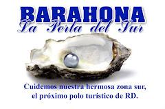 """Barahona, """"La Perla del Sur"""""""