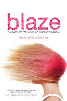 book cover of Blaze by Laurie Boyle Crompton