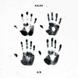 Kaleo – A/B (2016)
