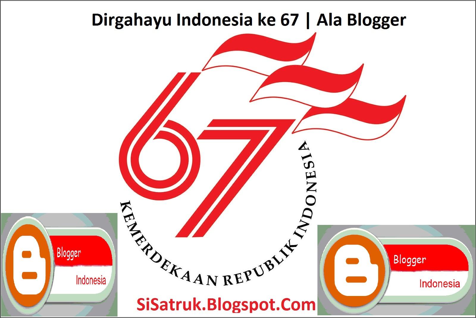 Dirgahayu Indonesia ke 67 | Ala Blogger