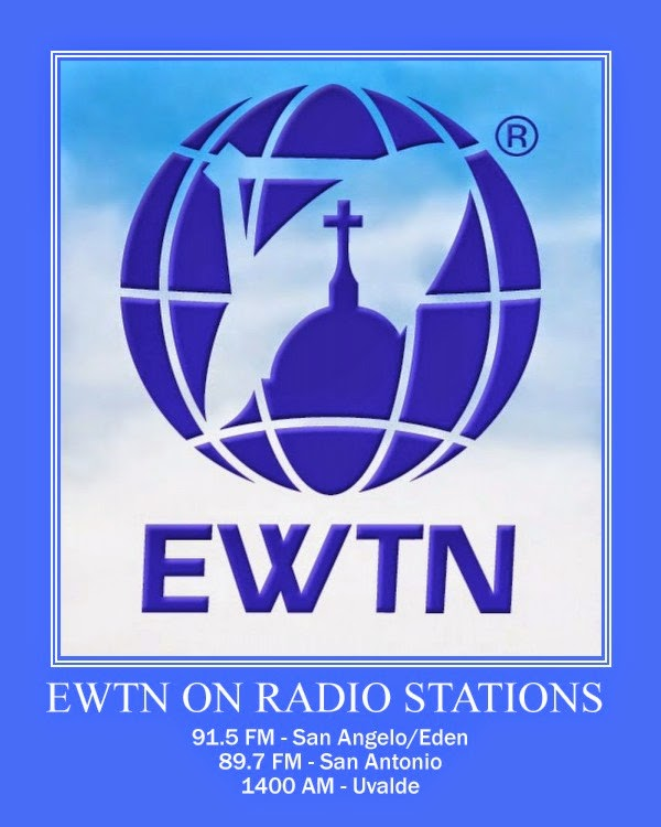 EWTN Radio Stations in San Angelo - San Antonio - Uvalde