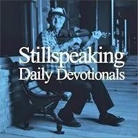 Stillspeaking Daily Devotional