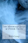 The Mermaid Quilt & Other Tales -- Available now!