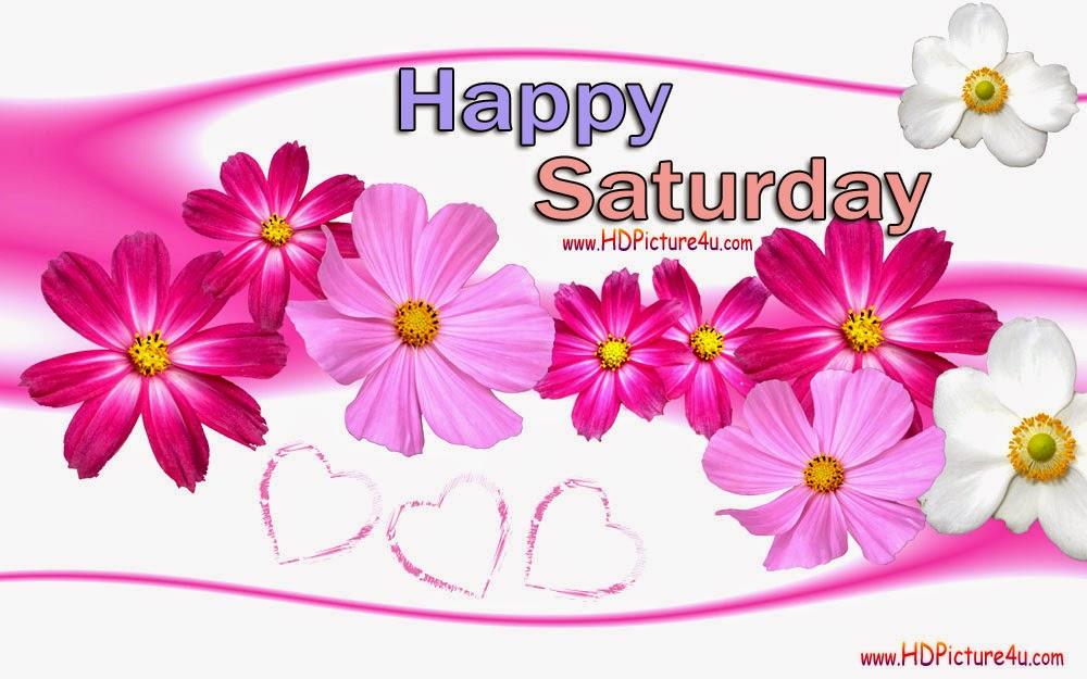 Happy Saturday Pictures - 2015 Happy Saturday Pictures - Download HD Happy Saturday 2015 Pictures
