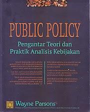 toko buku rahma: buku PUBLIC POLICY, pengarang wayne parsons, penerbit kencana