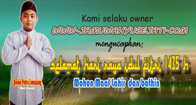 Selamat Hari Raya Idul Fitri 1435 H, Mohon Maaf Lahir dan Bathin