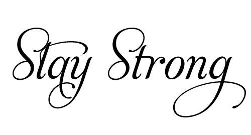 Stay strong stay strong em png - Stay strong tatouage ...