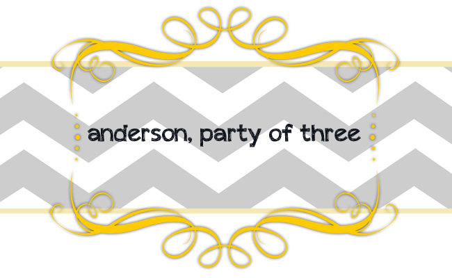 anderson, party of three