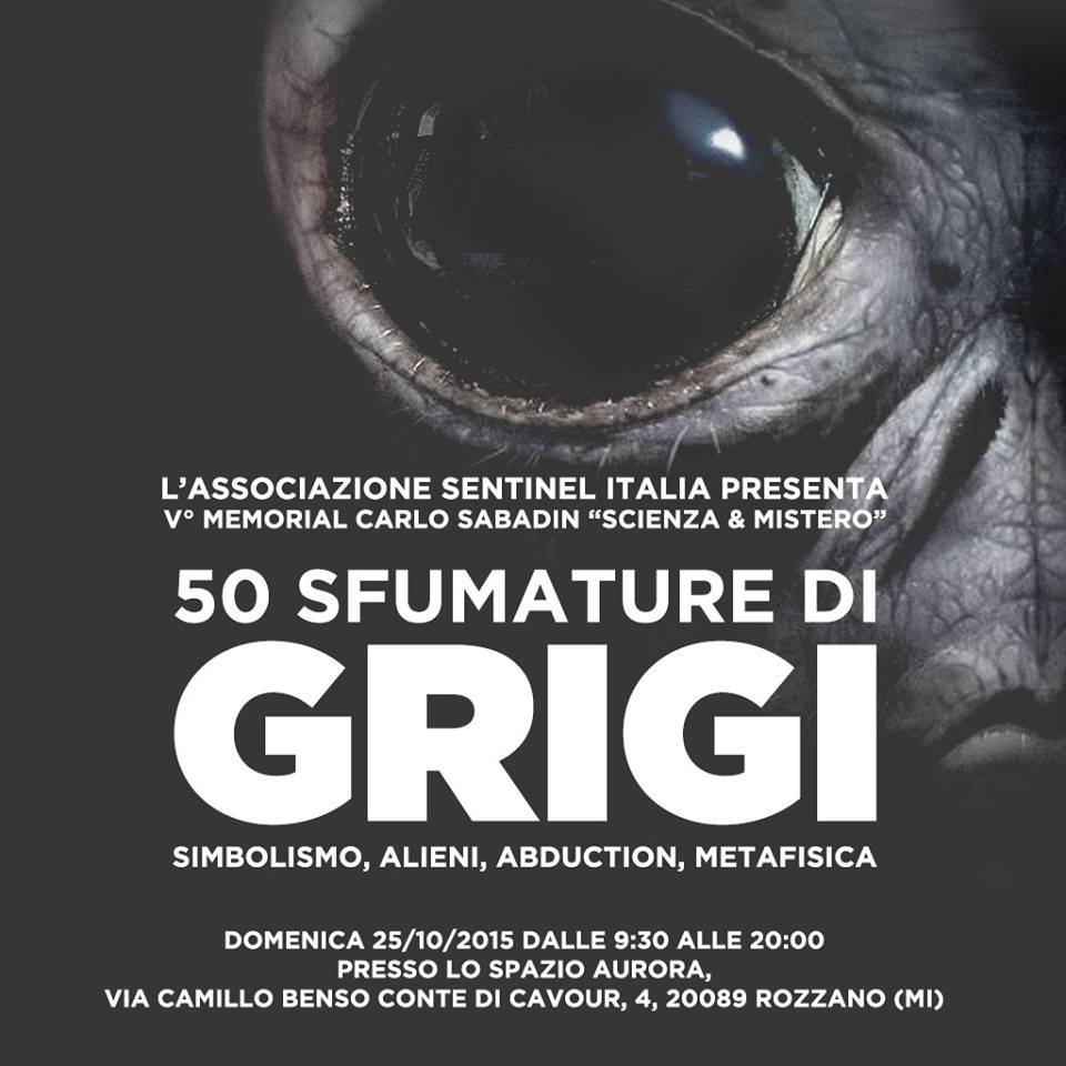 """Conferenza 5° Memorial Carlo Sabadin """"Il Fenomeno UFO tra Mondi visibili e Mondi invisibili"""""""