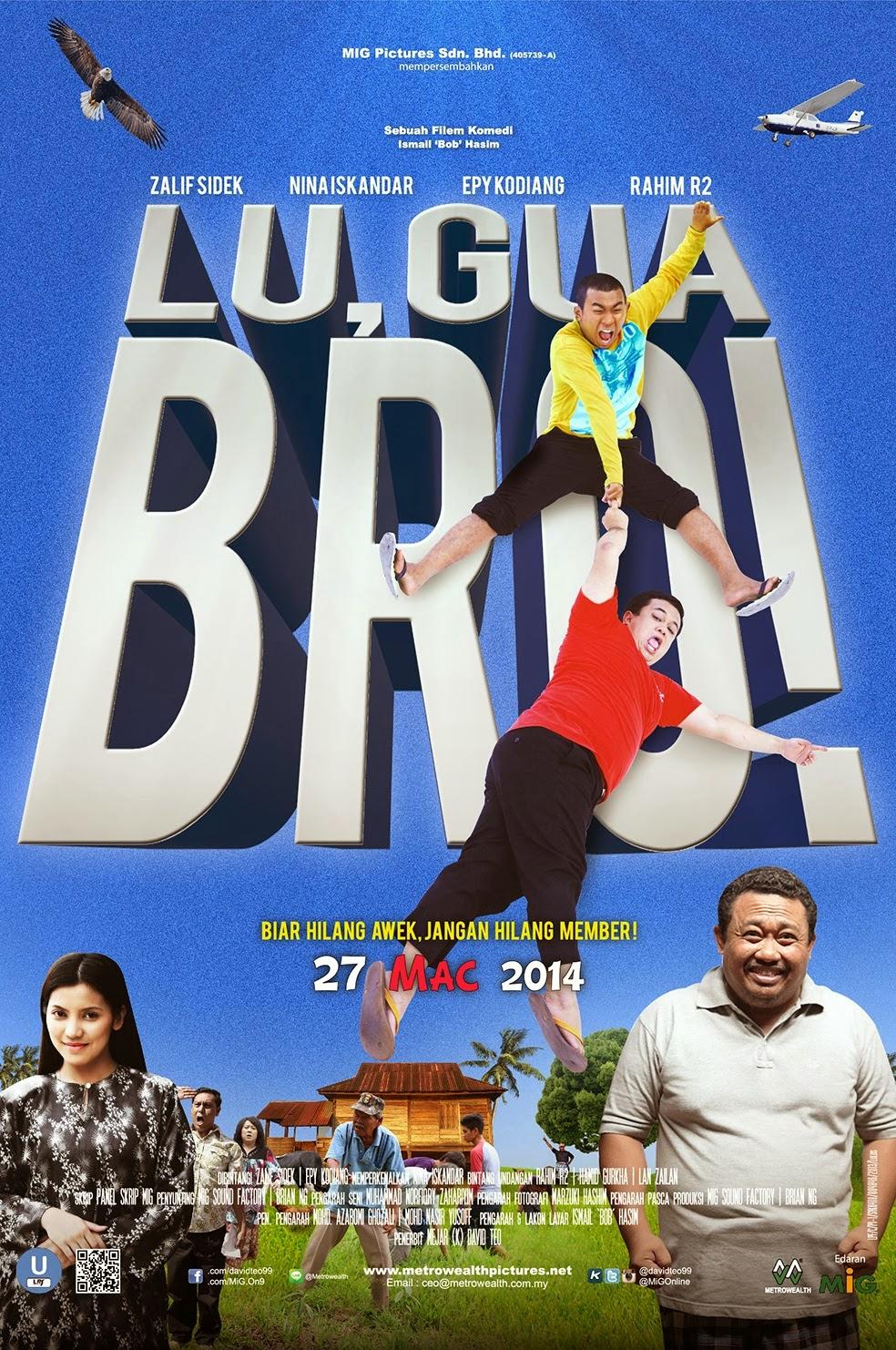 Lu, Gua Bro! | Sinopsis Dan Review Filem