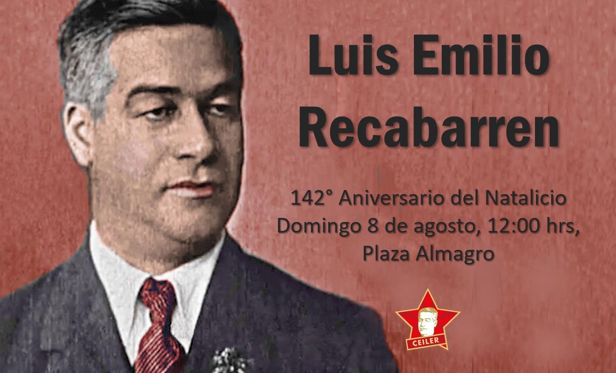 142° Aniversario del Natalicio de Luis Emilio Recabarren