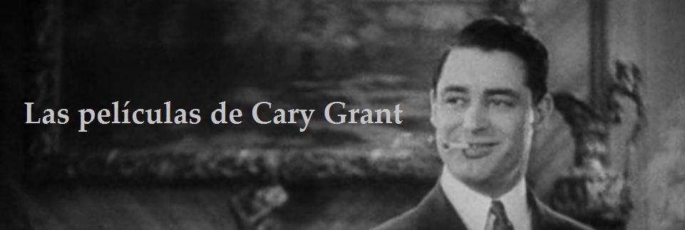 Las películas de Cary Grant