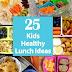 25 Kids Healthy Lunch Ideas