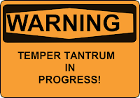 temper tantrum warning sign orange