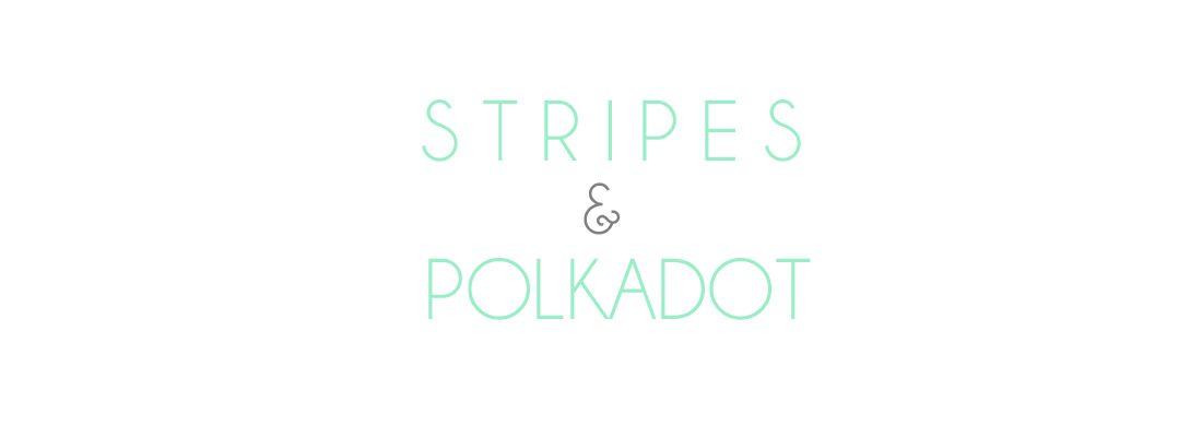 Stripes & Polkadot