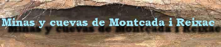 Minas y cuevas de Montcada y Reixac