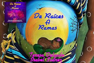"""""""De Raíces a Ramas"""""""