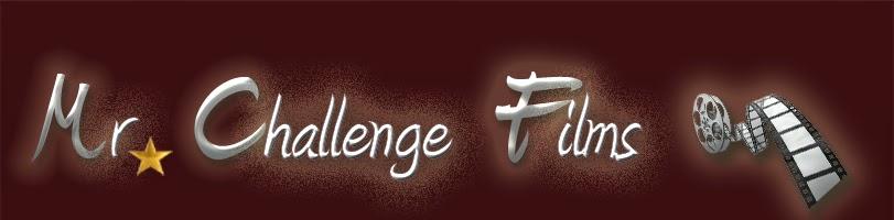 Mr. Challenge Films