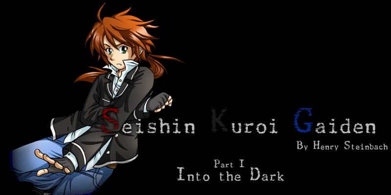 Seishin Kuroi Gaiden: Into the Dark