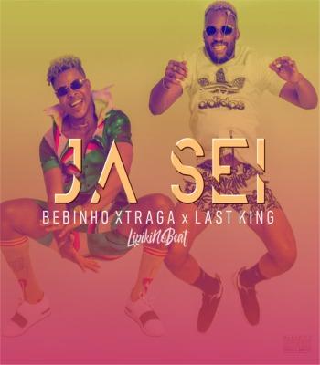 Bebinho Xtraga & Last King - Já Sei (Afro House)
