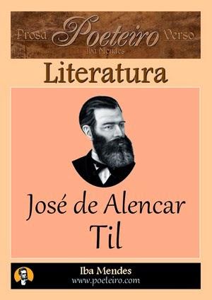 Jose de Alencar - Til - Iba Mendes