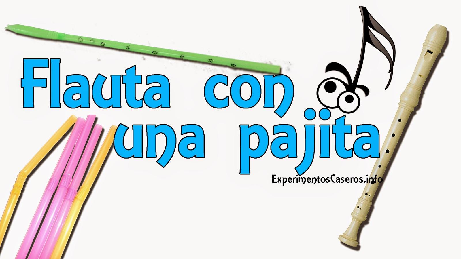 Cómo hacer una flauta casera con una pajitam flauta casera, experimentos caseros, experimentos, experimento, experimentos sencillos, experimentos para niños, experimentos fáciles, feria de ciencias, experimentos para la feria de ciencias, inventos, inventos caseros, invento