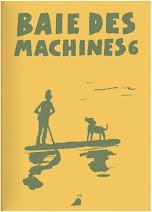 BAIE DES MACHINES