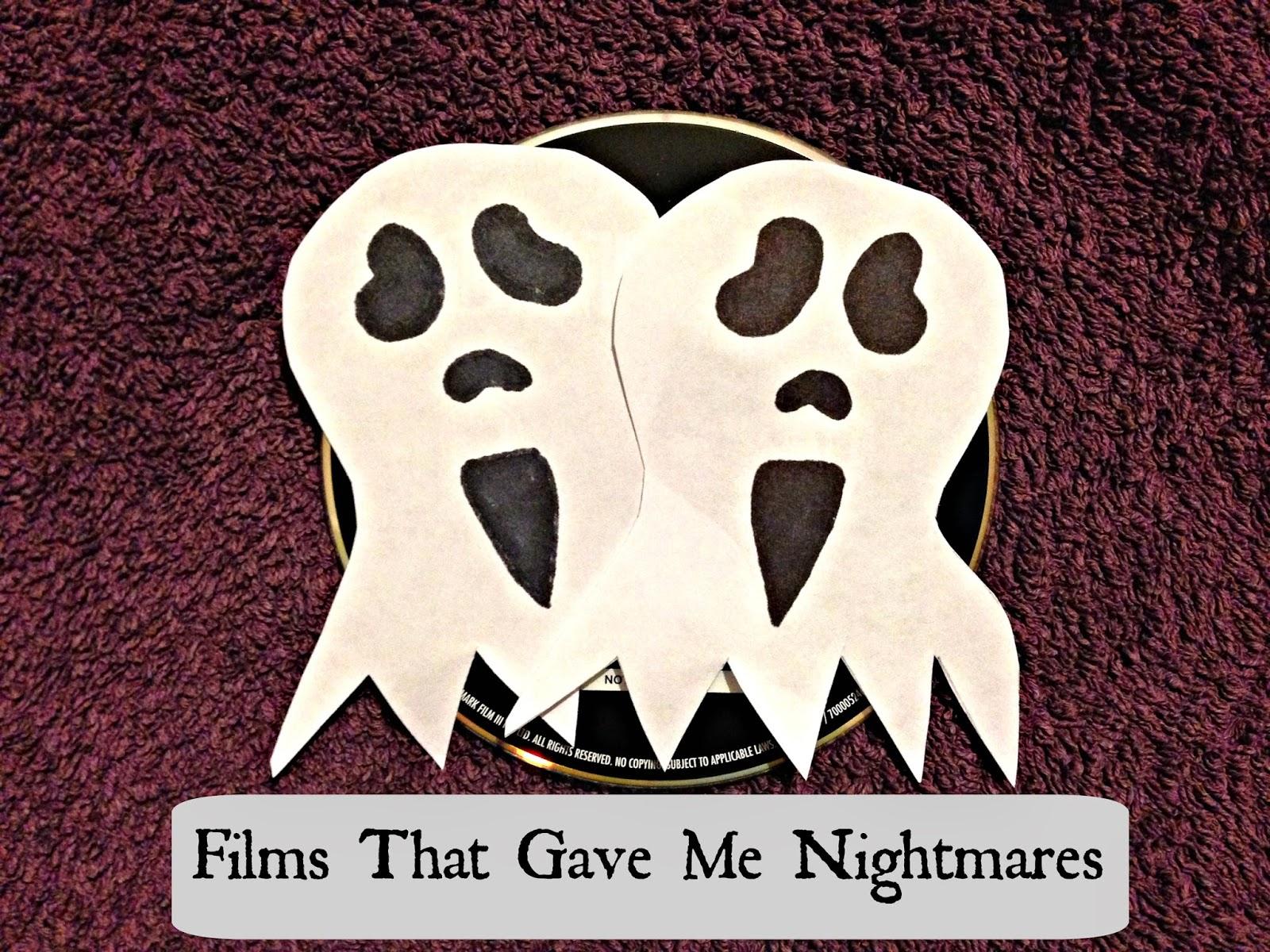 Films That Gave Me Nightmares