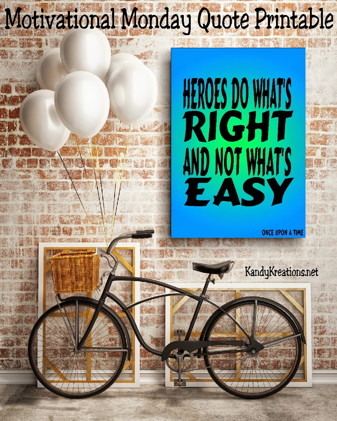 "Even when the choice is hard, ""Heroes do what's right and not what's easy"" to make it to their Happily Ever After.  Help your kids to choose the right this week with this free printable quote that's perfect for their lunch boxes, lockers, or the bathroom mirror."