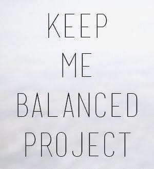 keep me balanced