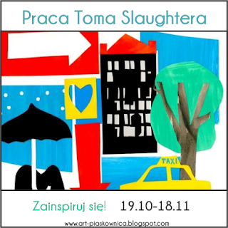 http://art-piaskownica.blogspot.com/2015/10/zainspiruj-sie-praca-toma-slaughtera.html