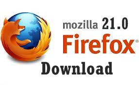 Experience faster Internet Browsing by upgrading to Mozilla Firefox 21.0