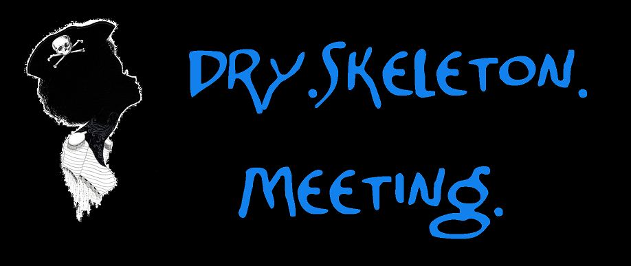 dry.skeleton.meeting