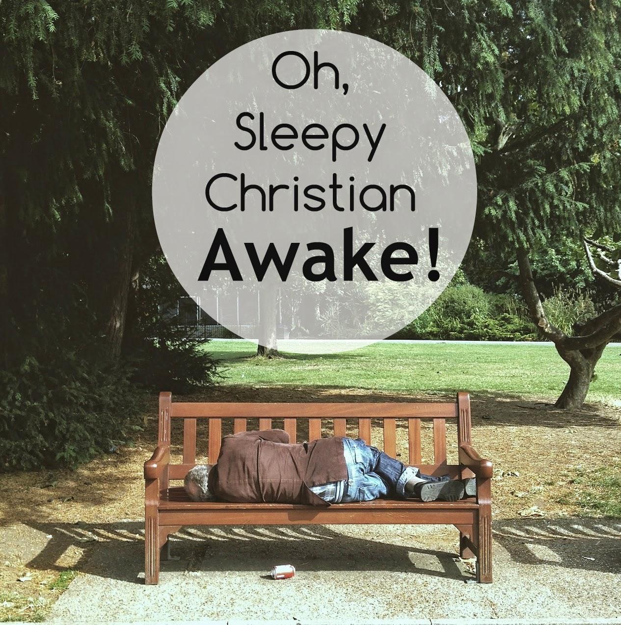 Oh, Sleepy Christian, Awake/ www.keepersofhome.com