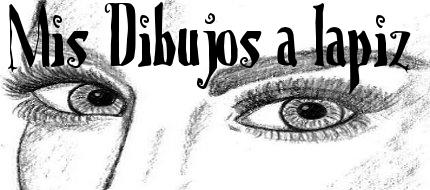 Mis dibujos a lápiz