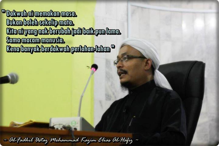 Koleksi Mutiara Kata-kata Hikmah Ustaz Mohammad Kazim Elias Al-Hafiz