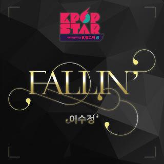 [Single] Yi Soo Jung – K-POP STAR Season 5 – Fallin' (MP3)