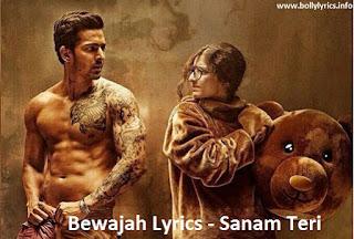 Bewajah Lyrics - Sanam Teri Kasam
