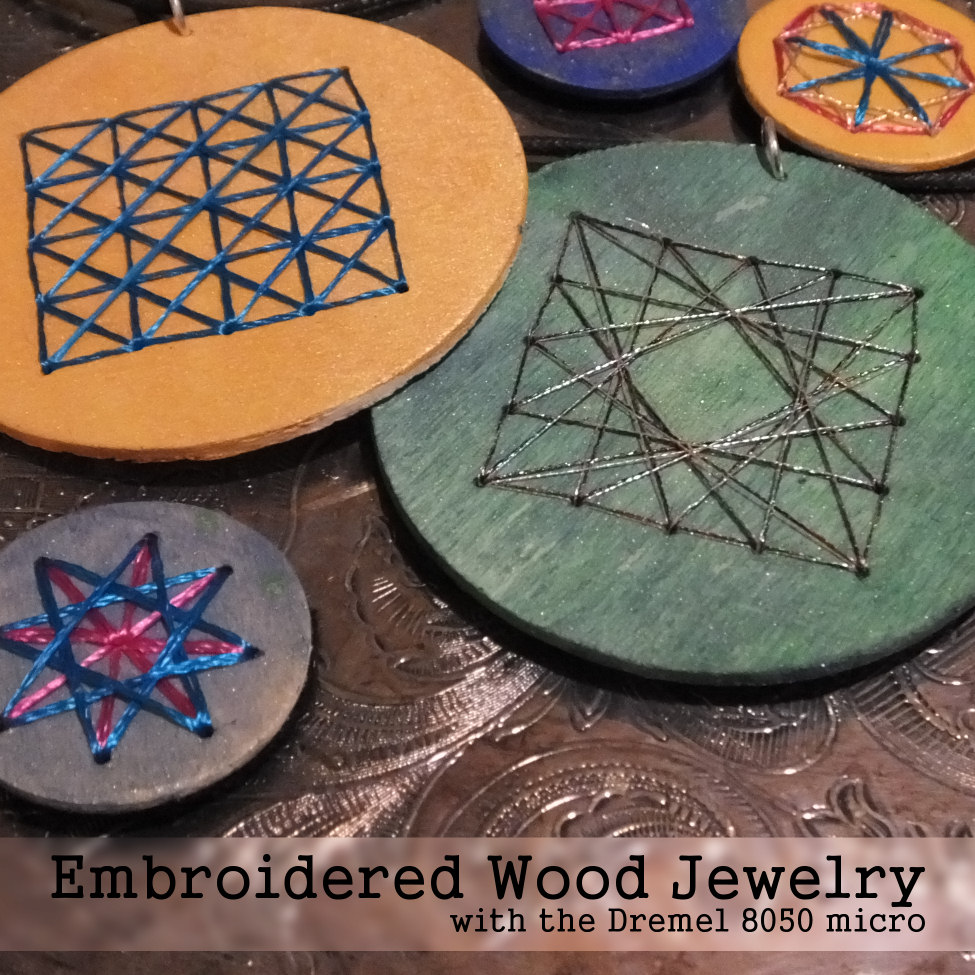 Embroidered Wood Jewelry tutorial using the Dremel 8050 Micro #MyBrilliantIdea #CleverGirls #sponsored