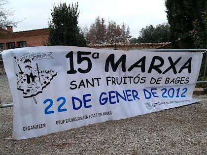 Pancarta de la marxa al Mas de Sant Iscle