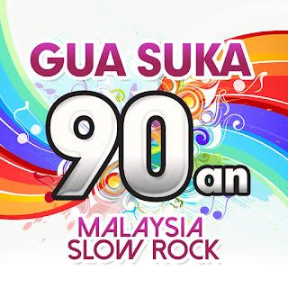 Various Artists - Gua Suka 90an - Malaysia Slow Rock on iTunes