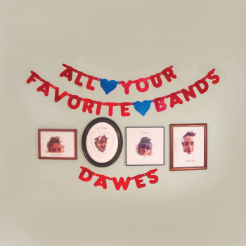 http://www.npr.org/2015/05/24/408191113/first-listen-dawes-all-your-favorite-bands